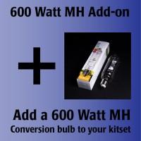 600W Kit MH Add-on | MH Kit Options | 600 Watt